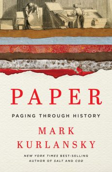 Paper : Paging Through History, Mark Kurlansky