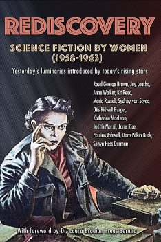Rediscovery: Science Fiction by Women (1958 to 1963), Gideon Marcus
