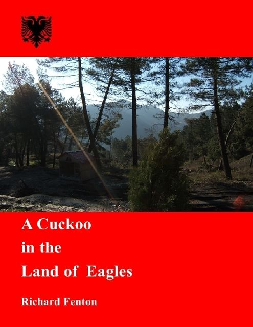 A Cuckoo in the Land of Eagles, Richard Fenton
