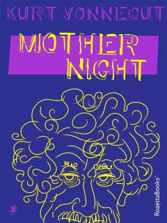 Mother Night, Kurt Vonnegut