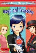 MAGIC AND FRIENDSHIP, Nabila Gita Andani