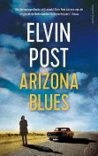 Arizona Blues, Elvin Post