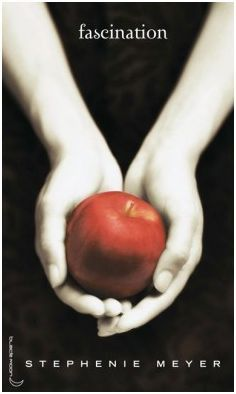 Twilight, Tome 1 : Fascination, Stephenie Meyer