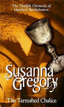 The Tarnished Chalice, Susanna GREGORY