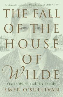 The Fall of the House of Wilde, Emer O'Sullivan