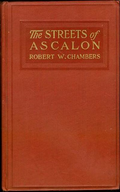 The Streets of Ascalon, Robert Chambers