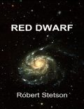 Red Dwarf, Robert Stetson
