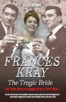 Frances – The Tragic Bride, Jacky Hyams