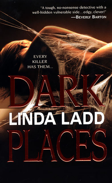 Dark Places, Linda Ladd