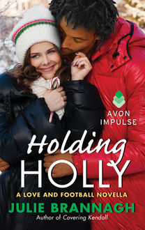 Holding Holly, Julie Brannagh