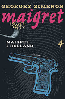 Maigret i Holland, Georges Simenon