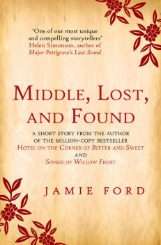 Middle, Lost, and Found, Jamie Ford