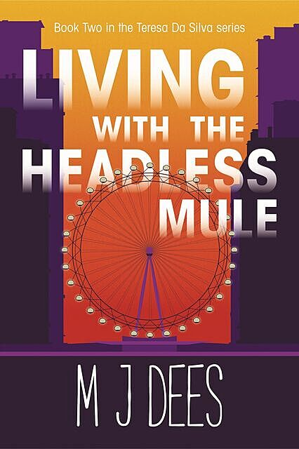 Living with the Headless Mule, M.J. Dees