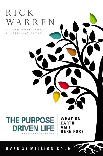 The Purpose Driven Life, Rick Warren