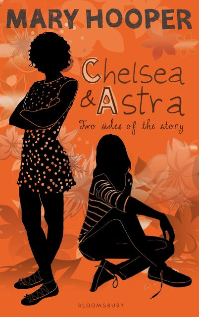 Chelsea and Astra, Mary Hooper