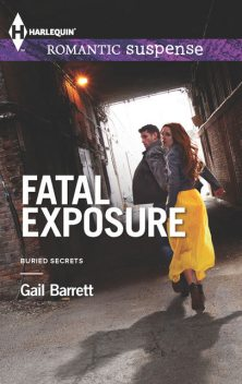 Fatal Exposure, Gail Barrett