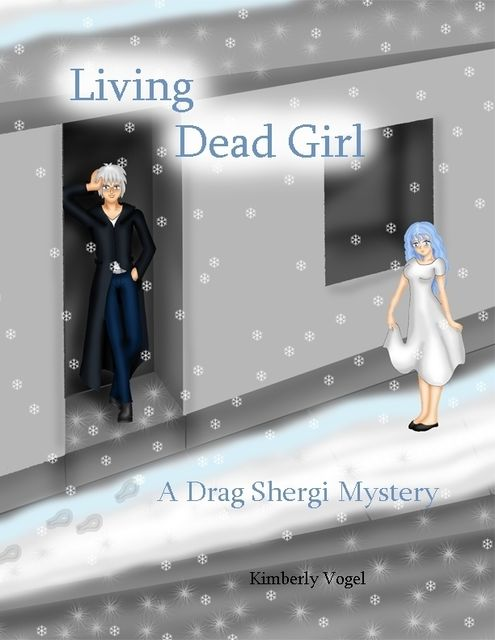 Living Dead Girl: A Drag Shergi Mystery, Kimberly Vogel