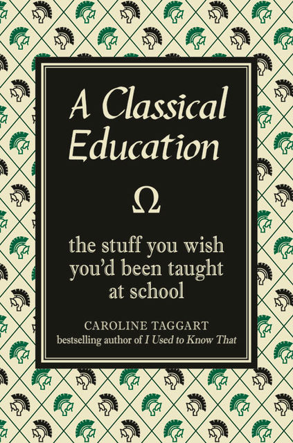 A Classical Education, Caroline Taggart
