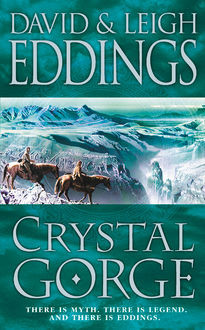 Crystal Gorge, David Eddings, Leigh Eddings