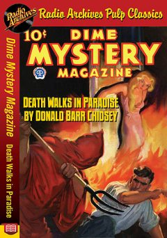Dime Mystery Magazine – Death Walks in P, Donald Barr Chidsey