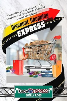 Discount Shopping Express, KnowIt Express, Shelly Ross