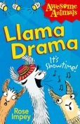 Llama Drama (Awesome Animals), Rose Impey