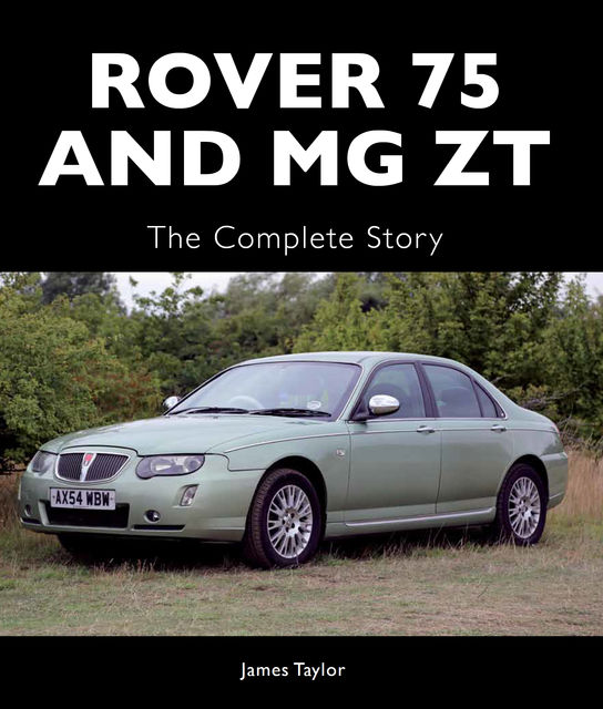 Rover 75 and MG ZT, James Taylor
