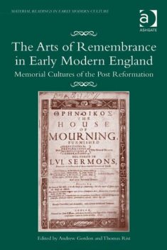 The Arts of Remembrance in Early Modern England, Gordon Andrew
