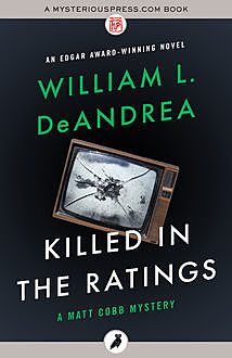 Killed in the Ratings, William L.DeAndrea