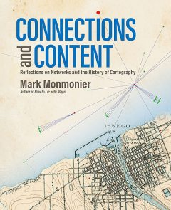 Connections and Content, Mark Monmonier