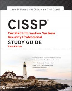 CISSP: Certified Information Systems Security Professional Study Guide, James, Gibson, Mike, Chapple, Darril, Stewart
