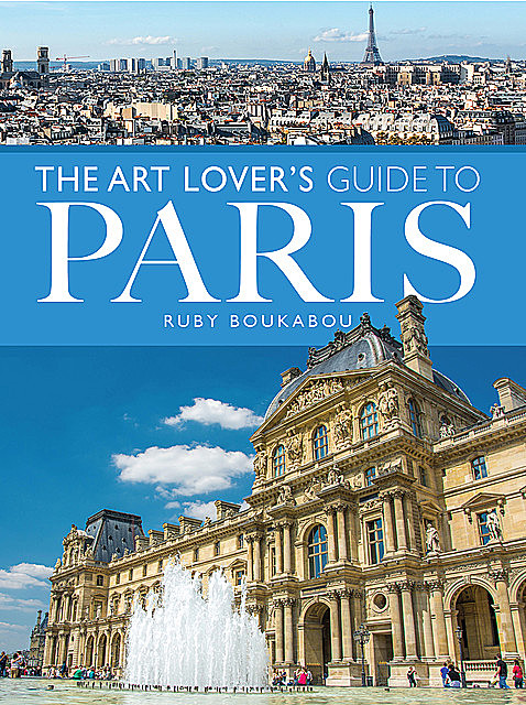 Art Lover's Guide to Paris, Ruby Boukabou