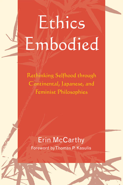 Ethics Embodied, Erin McCarthy