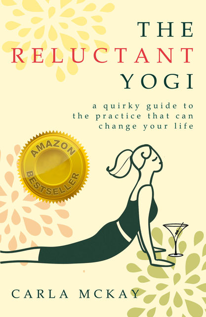 The Reluctant Yogi, Carla McKay