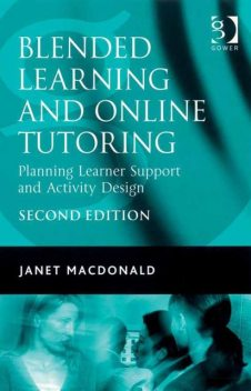 Blended Learning and Online Tutoring, Janet Macdonald