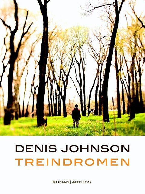 Treindromen, Denis Johnson