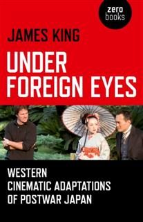 Under Foreign Eyes, James King