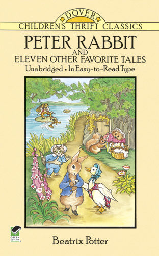 Peter Rabbit and Eleven Other Favorite Tales, Beatrix Potter