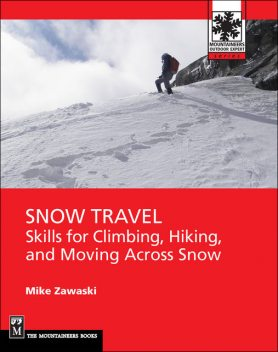 Snow Travel, Mike Zawaski