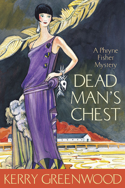 Dead Man's Chest, Kerry Greenwood
