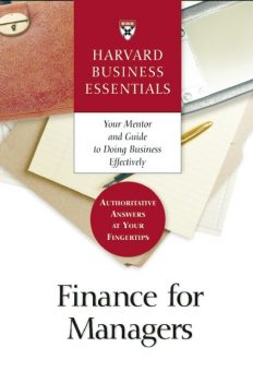 Finance for Managers, Harvard Business School Press