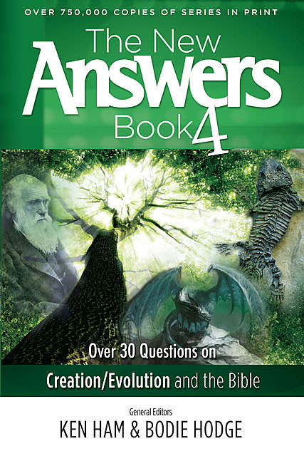 The New Answers Book Volume 4, Ken Ham