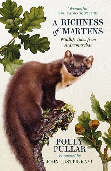 A Richness of Martens, Polly Pullar