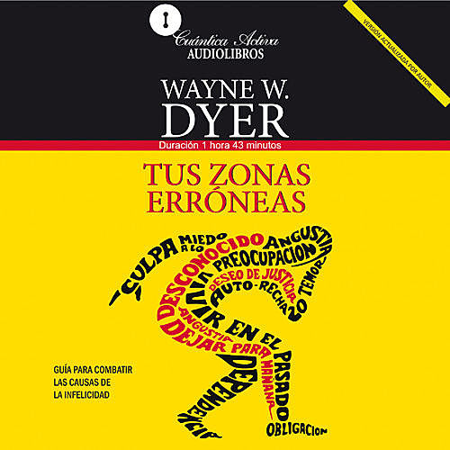 Your Erroneous Zones / Tus Zonas Erróneas, Wayne W.Dyer