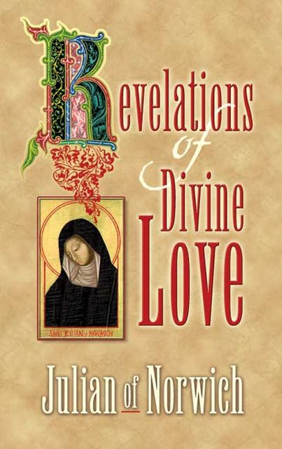 Revelations of Divine Love, Julian of Norwich