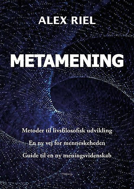 Metamening, Alex Riel