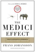The Medici Effect, With a New Preface and Discussion Guide, Frans Johansson