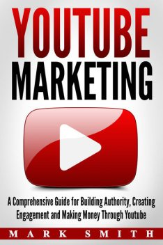YouTube Marketing, Mark Smith
