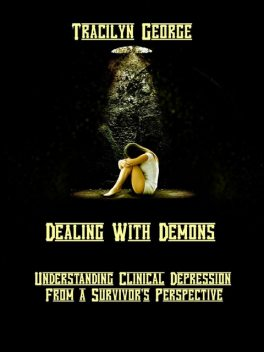 Dealing with Demons, Lady Tracilyn George