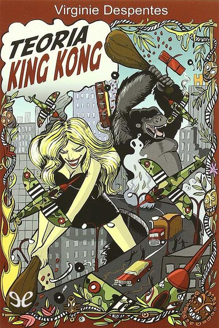 Teoría King Kong, Virginie Despentes